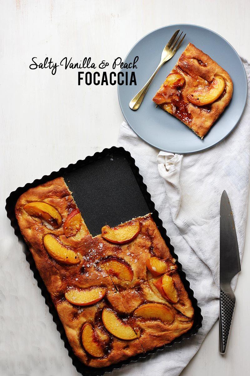 Salty Vanilla and Peach Focaccia | The Sugar Hit