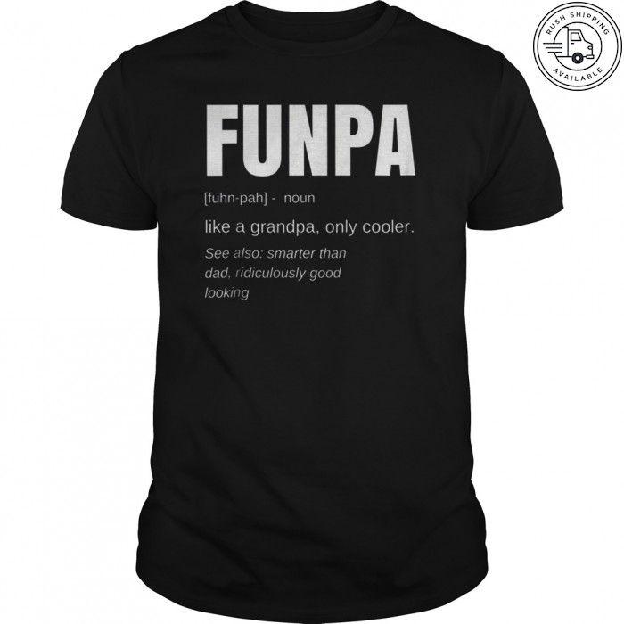 462499ab Funny FUNPA Fun Grandpa Novelty T Shirt | Sunfrog.com | Car humor ...
