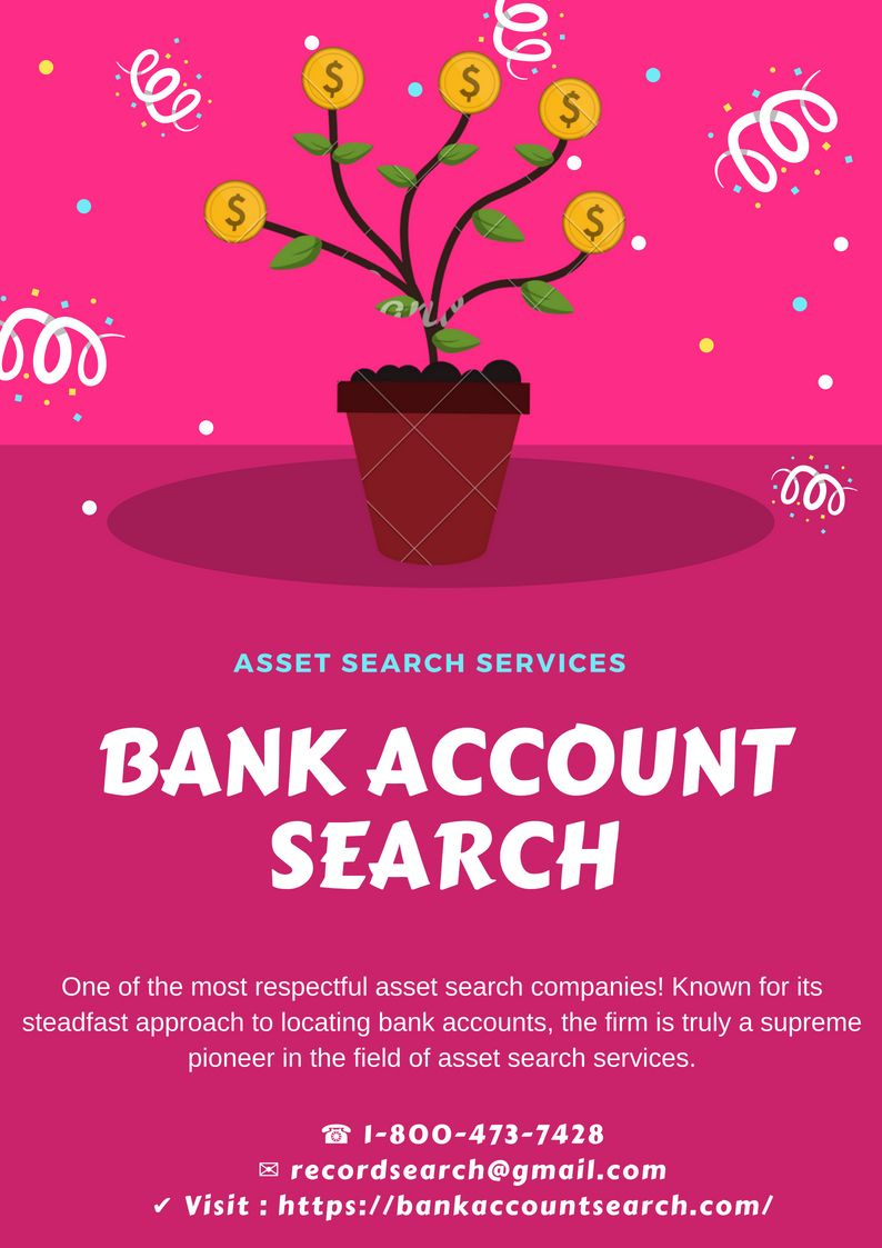 Bank Account Search One of the most respectful asset