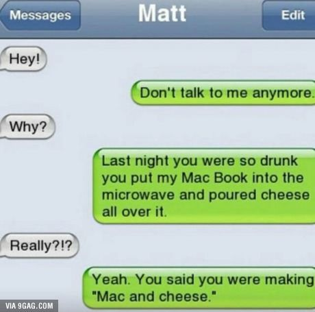Mac And Cheese Funny Texts Jokes Funny Text Conversations Funny Texts