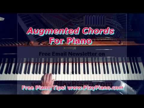 Learn Augmented Chords On The Piano In A Snap Music Pinterest