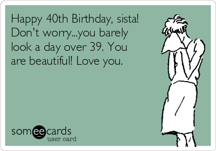 Search Results For 40 Birthday Ecards From Free And Funny Cards Hilarious Posts
