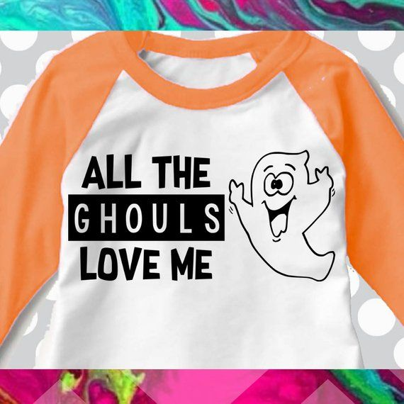 "Download ""All the ghouls love me"" SVG PNG DXF 