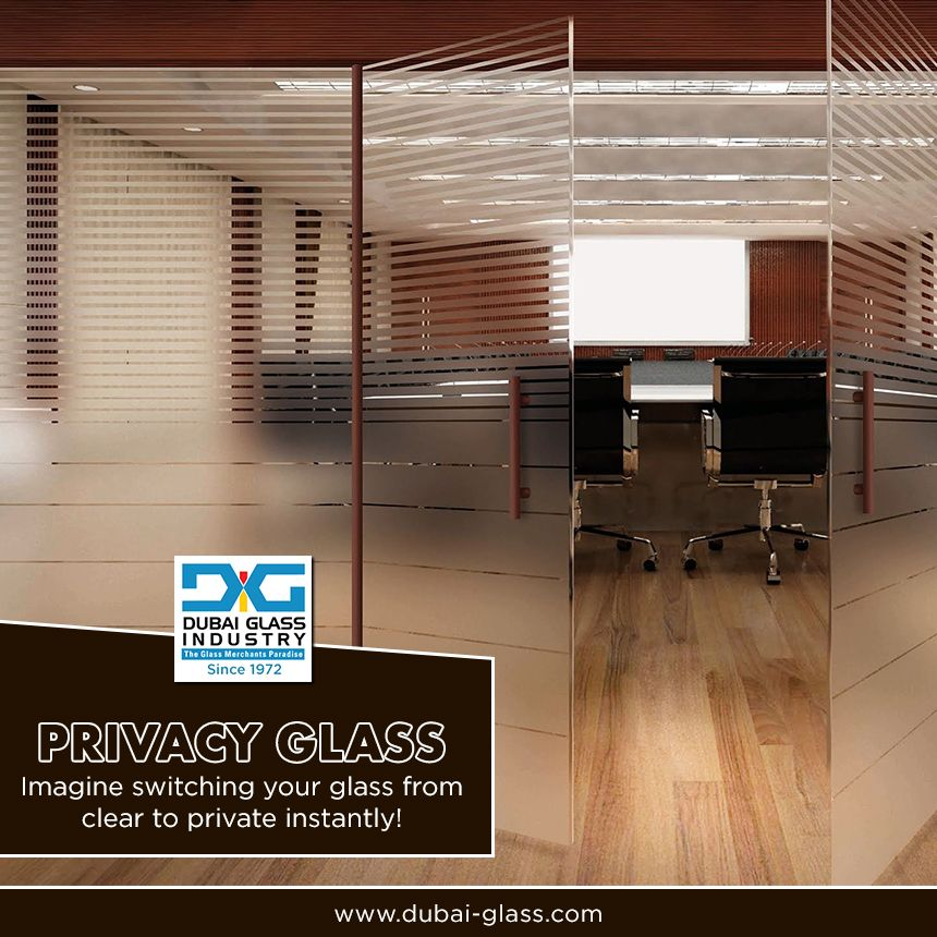 Dubai Glass offers the best privacy glass  #SpecialtyGlass