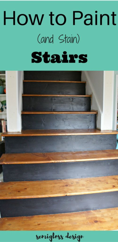 Best How To Paint And Stain Stairs For An Updated Look 400 x 300