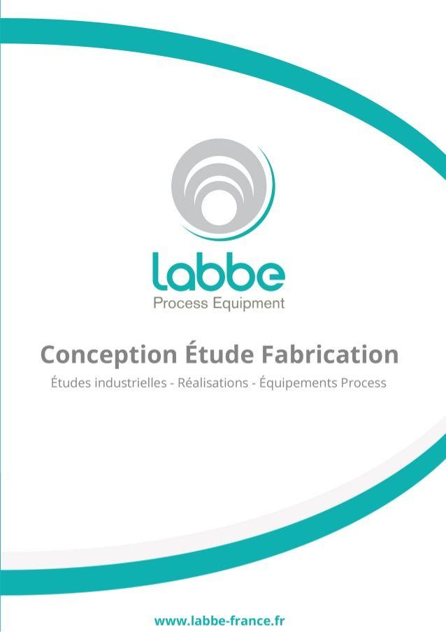 Plaquette LABBE Process Equipment by LABBE via slideshare