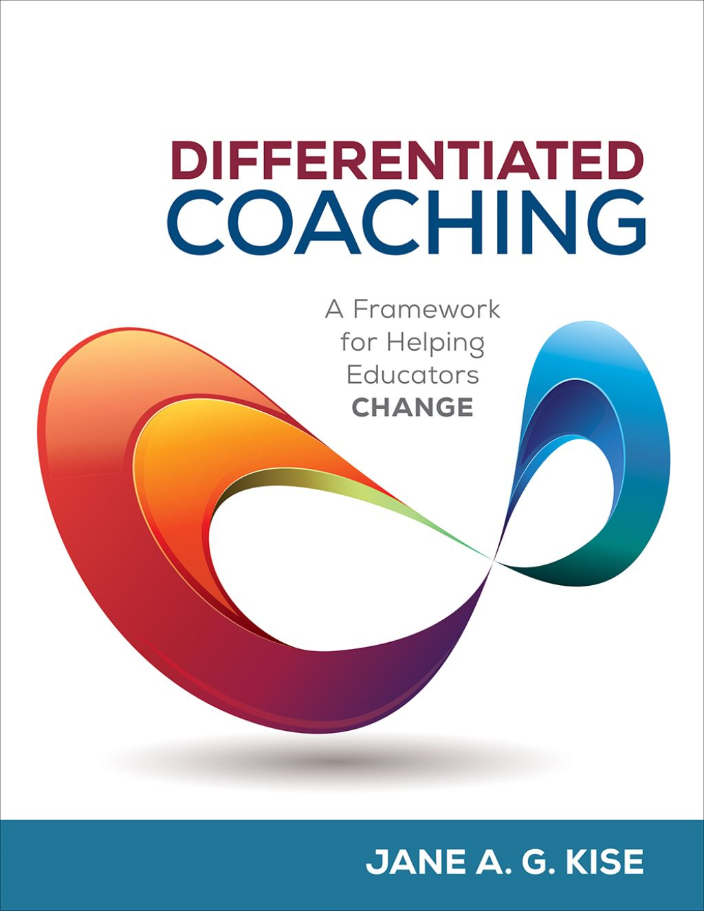 Differentiated Coaching A Framework for Helping Educators