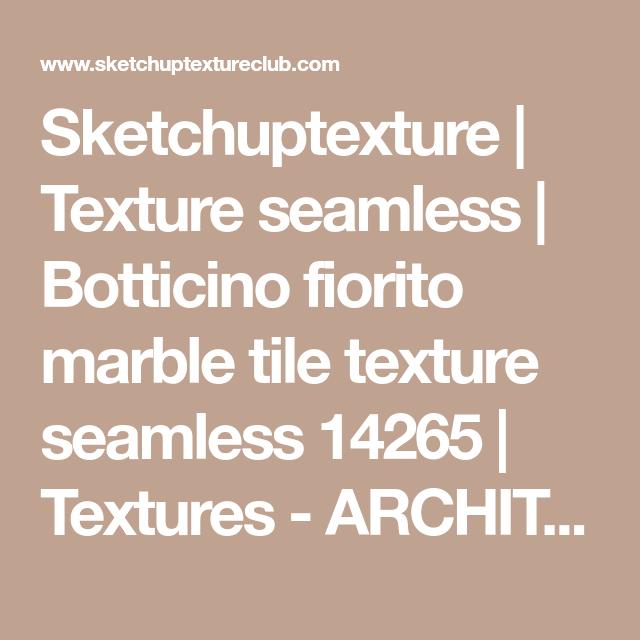 Sketchuptexture   Texture seamless   Botticino fiorito