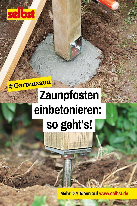 Zaunpfosten Einbetonieren Selbst De Zaunpfosten Sichtschutz Garten Selber Bauen Gartenzaun Selber Bauen