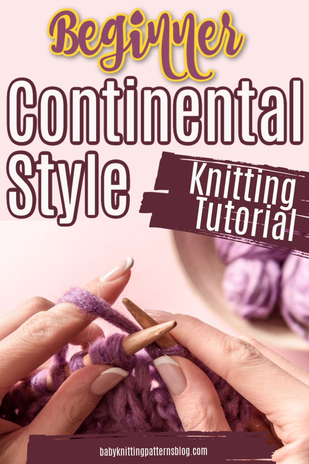 Beginner tutorial continental style knitting in 2020