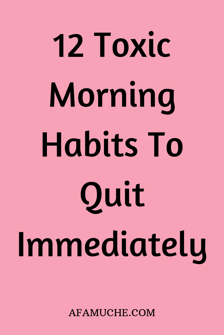 Things you need to stop doing in the morning that can ruin your day and enhance your level of productivity, morning routine, morning habits, things to not do in the morning, daily morning routine, morning hacks #Morningroutine, #productivemorning routine