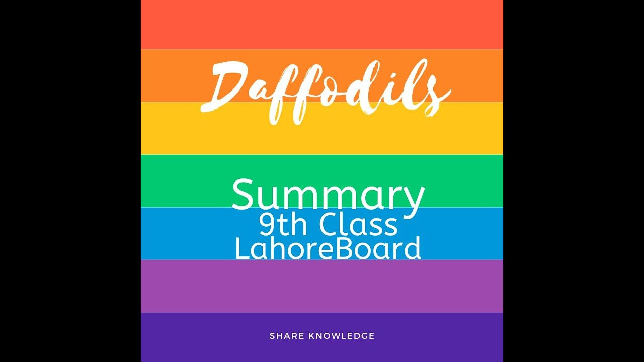 Daffodil Summary 9th Clas Lahore Board Youtube Knowledge Daffodils Of Class