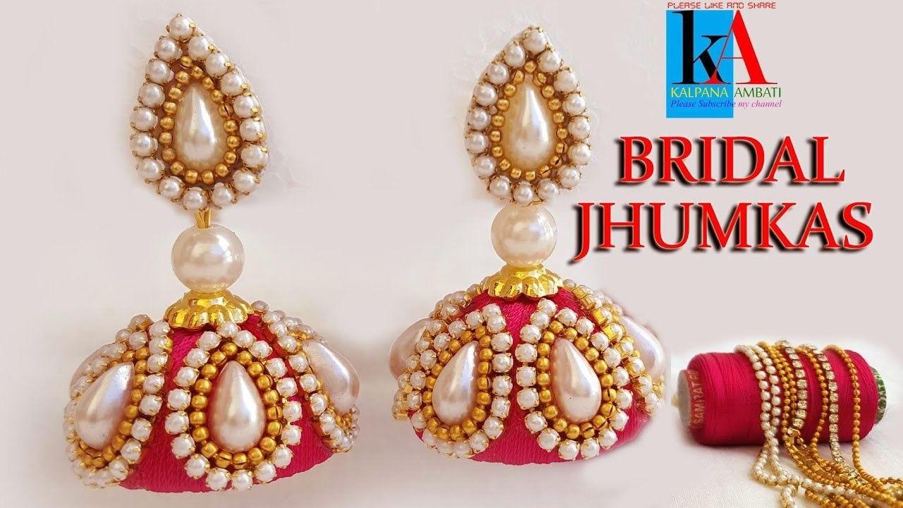 How to make designer bridal silk thread earringsJhumkas at Home