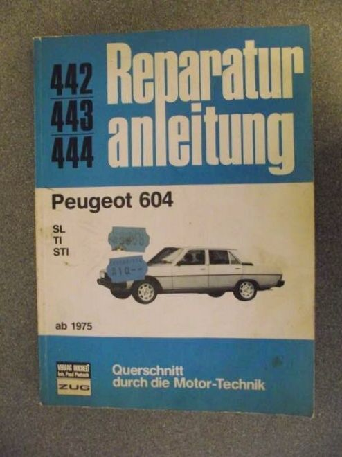 peugeot 604 reparatur anleitung 1975 workshop manual in german rh pinterest com Peugeot 504 in USA Peugeot 604 Interior