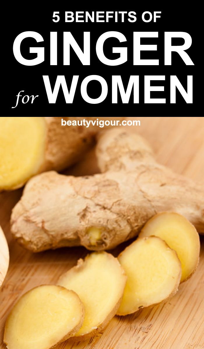 5 Amazing Benefits Of Ginger For Women  BeautyVigour is part of Ginger benefits - It has a positive effect not only on women's health but also on the beauty  But not all the ladies know the benefits of ginger for women