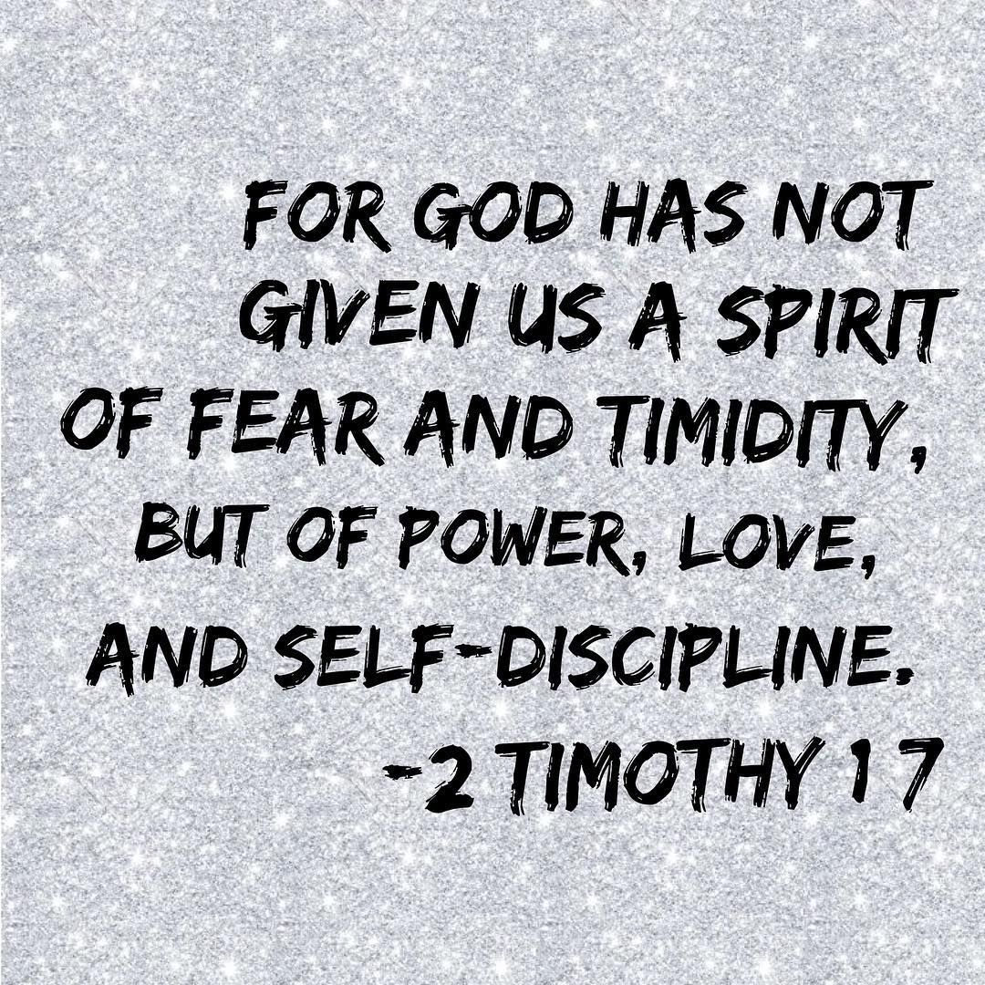 """5 Likes, 1 Comments - The Redeemed Way (@theredeemedway) on Instagram: """"For God has not given us a spirit of fear and timidity, but of power, love, and self-discipline. -…"""""""