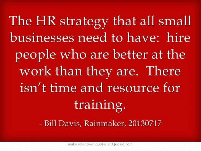 The Hr Strategy That All Small Businesses Need To Have Hire