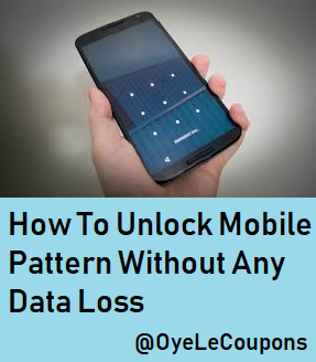 4 Trick To Unlock Android Phone Pattern Lock Without Losing Data Unlock Android Phone Phone