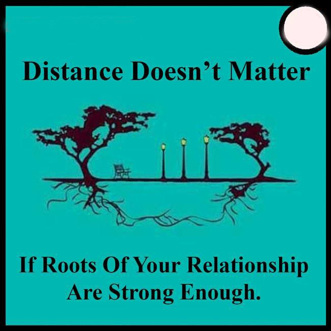 Distance Does Not Matter Inspirational Quotes Collection Distant Love Cool Words