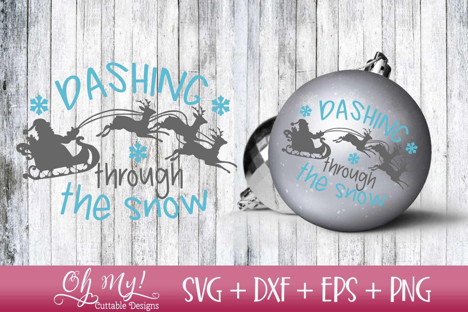 Dashing Through The Snow Svg Dxf Eps Png Dashing Through The Snow Christmas Svg Silhouette Christmas