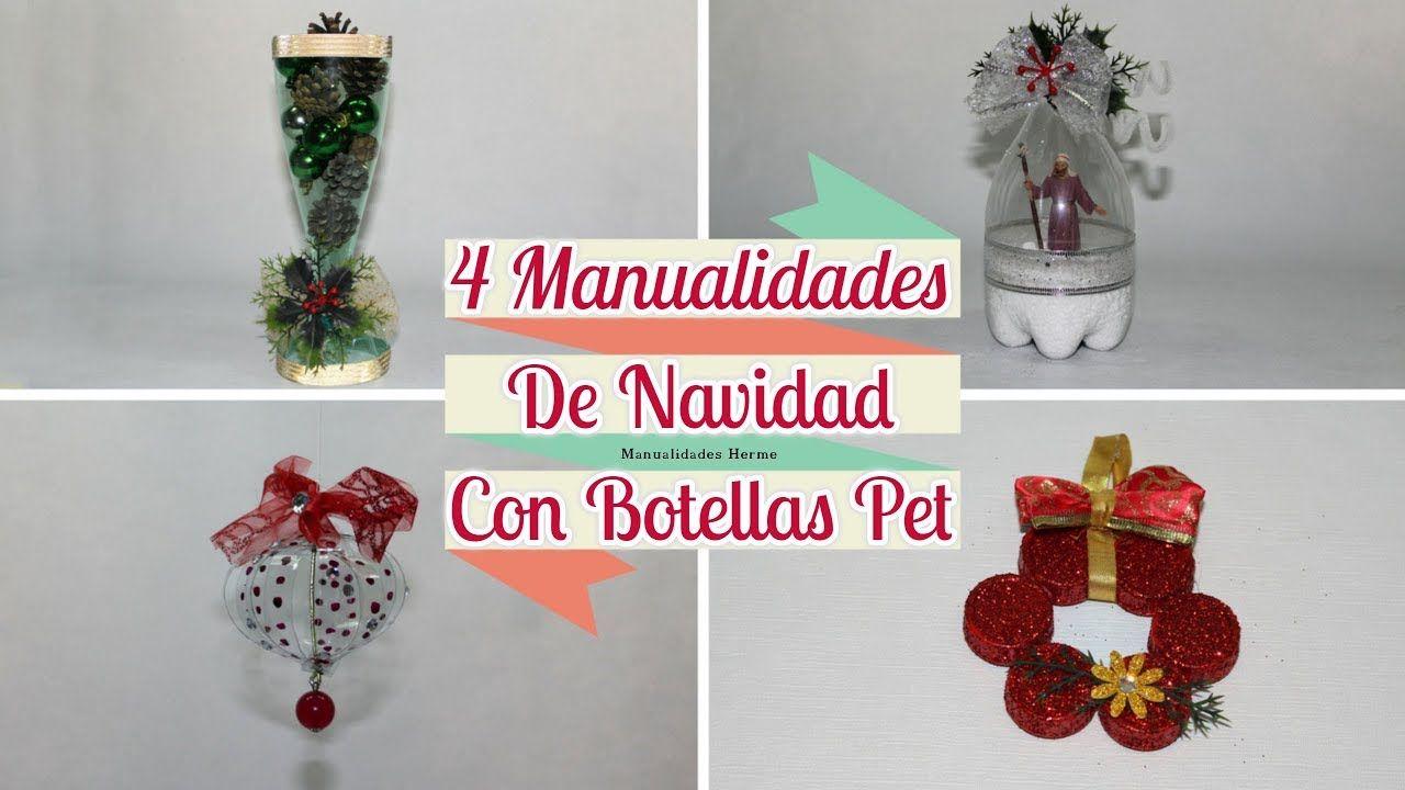 4 Manualidades navideas con botellas pet Trabajos para Navidad