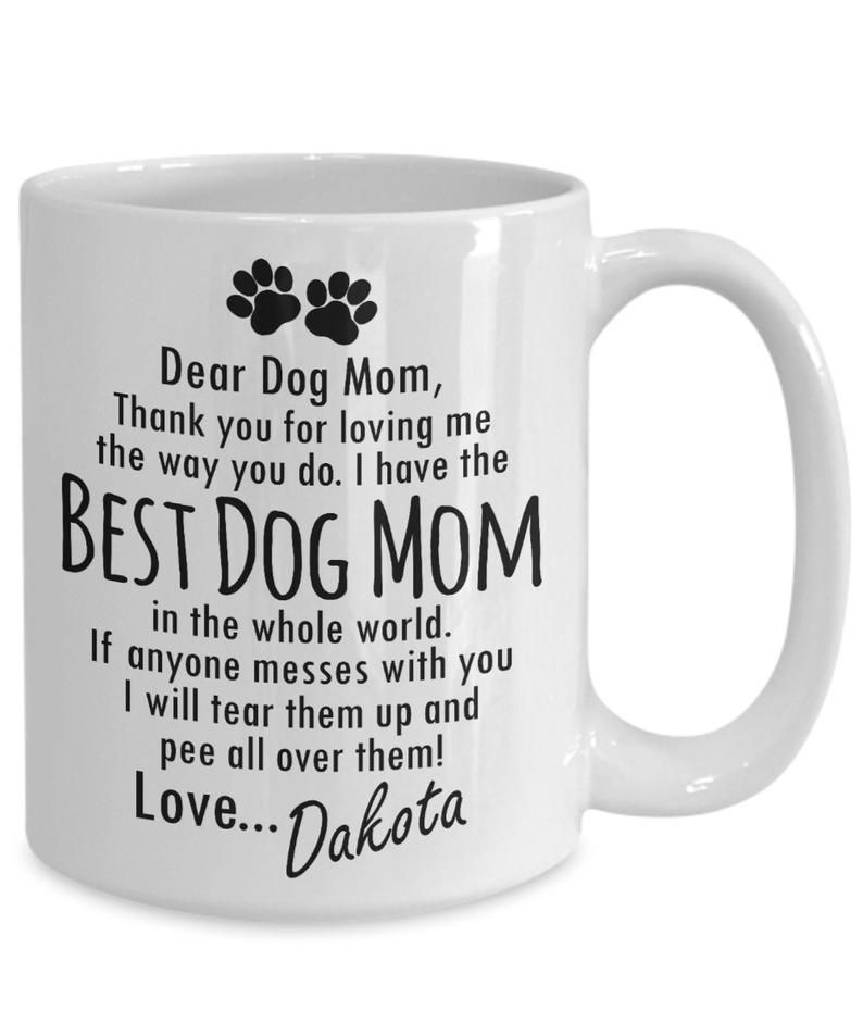 Gift For Dog Mom Personalized Dog Mom Mug From Dog Gift For Etsy Personalized Dog Gift Dog Gifts Personalized Mom
