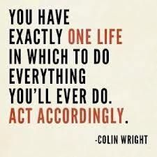 Act accordingly!