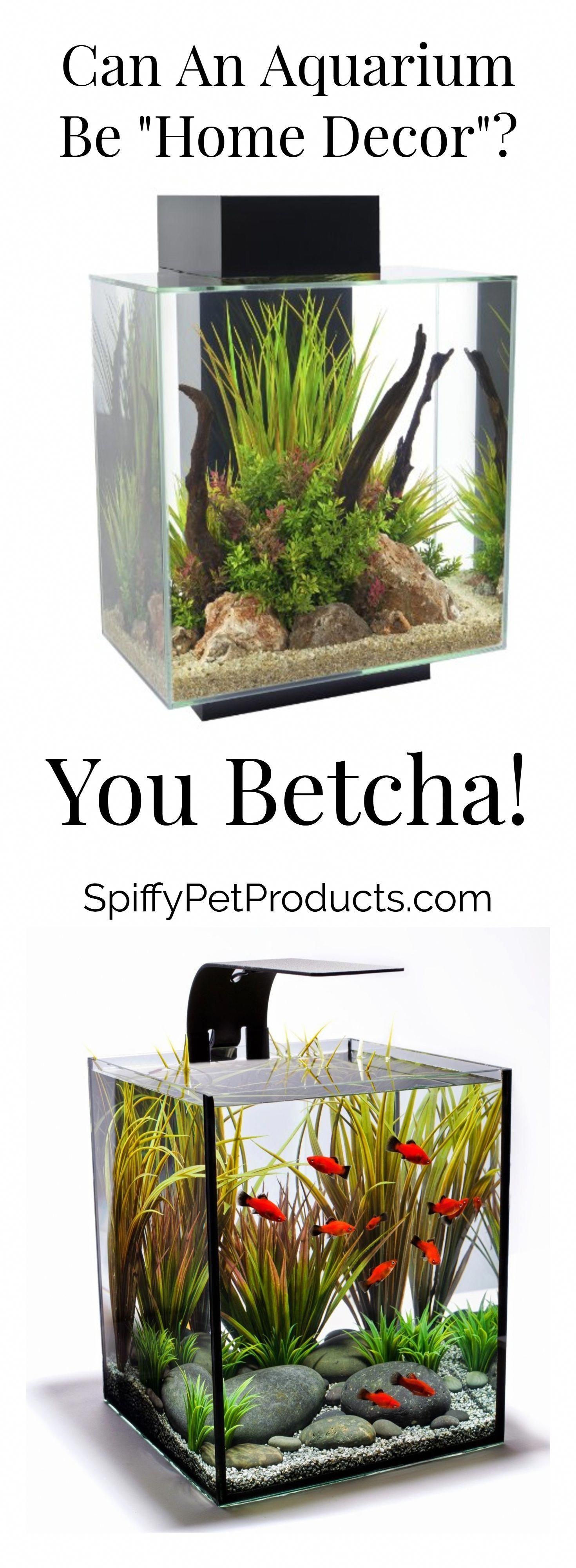 "You Betcha! / Can An Aquarium Be ""Home Decor"