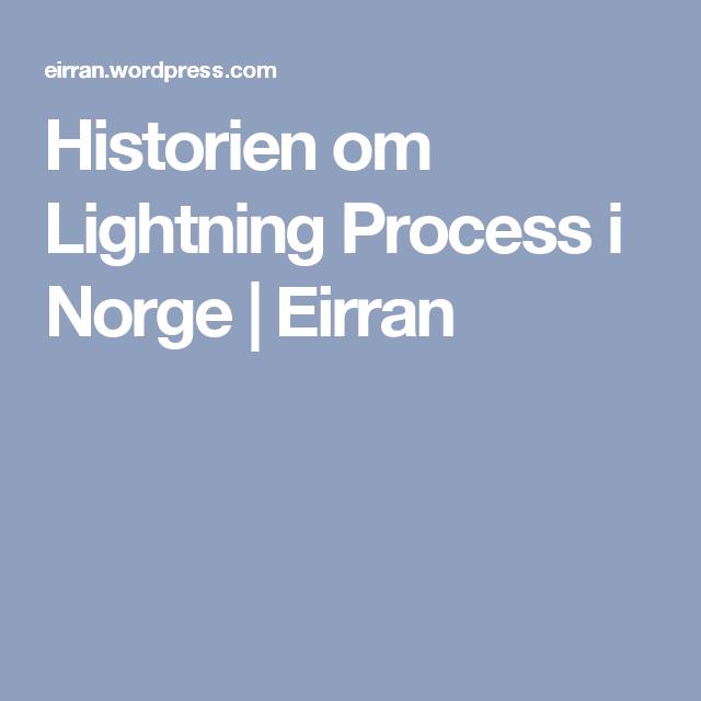 Historien om Lightning Process i Norge   Eirran