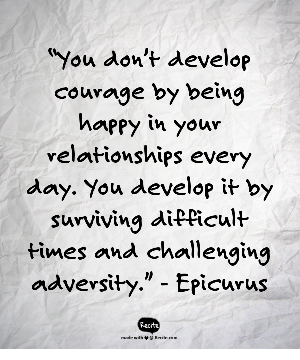 Quotes About Surviving Hard Times: Don't Expect To Be Happy With Your Partner Every Day. Love
