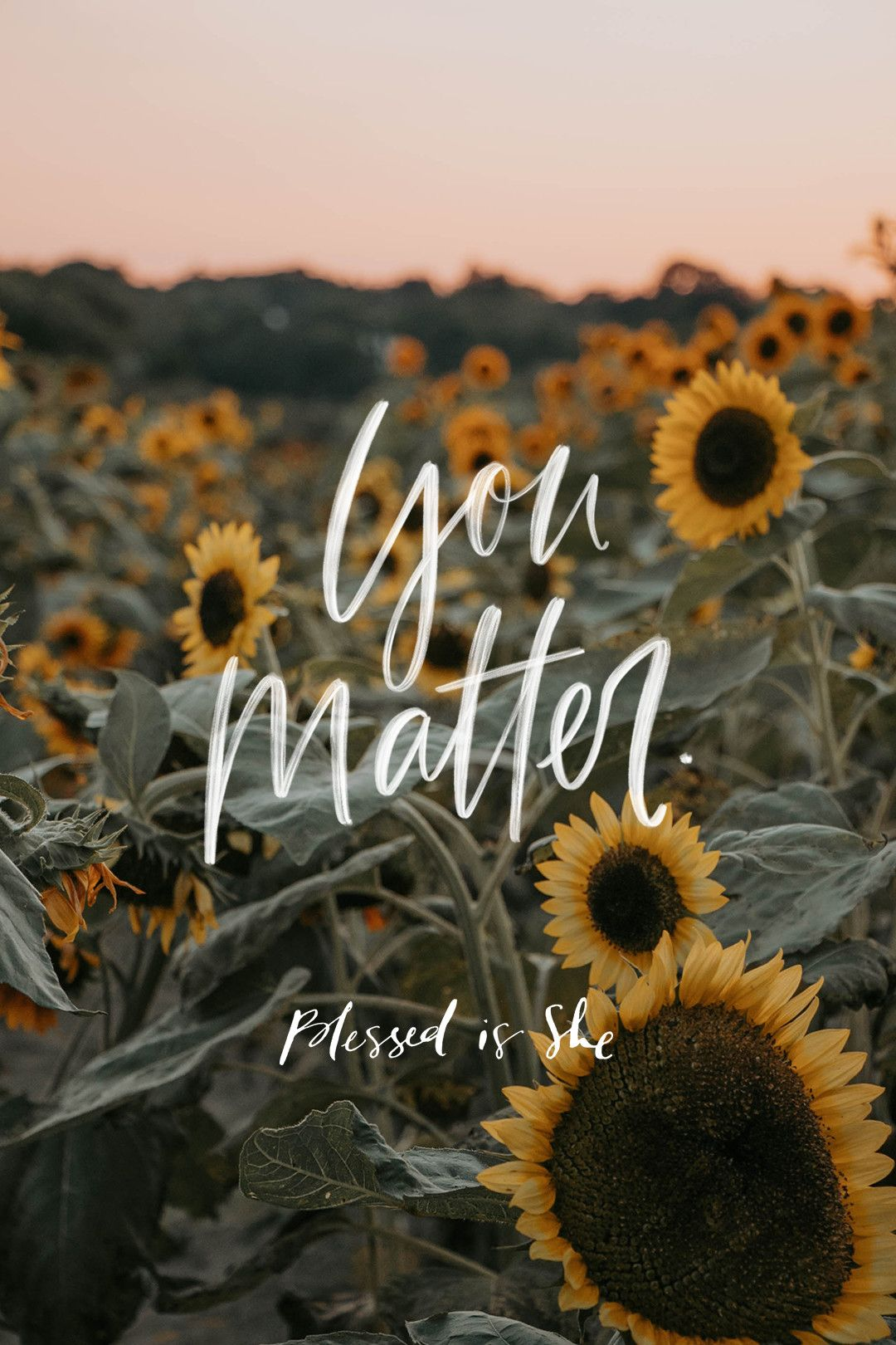 You Matter Here Blessed is she, Scripture quotes