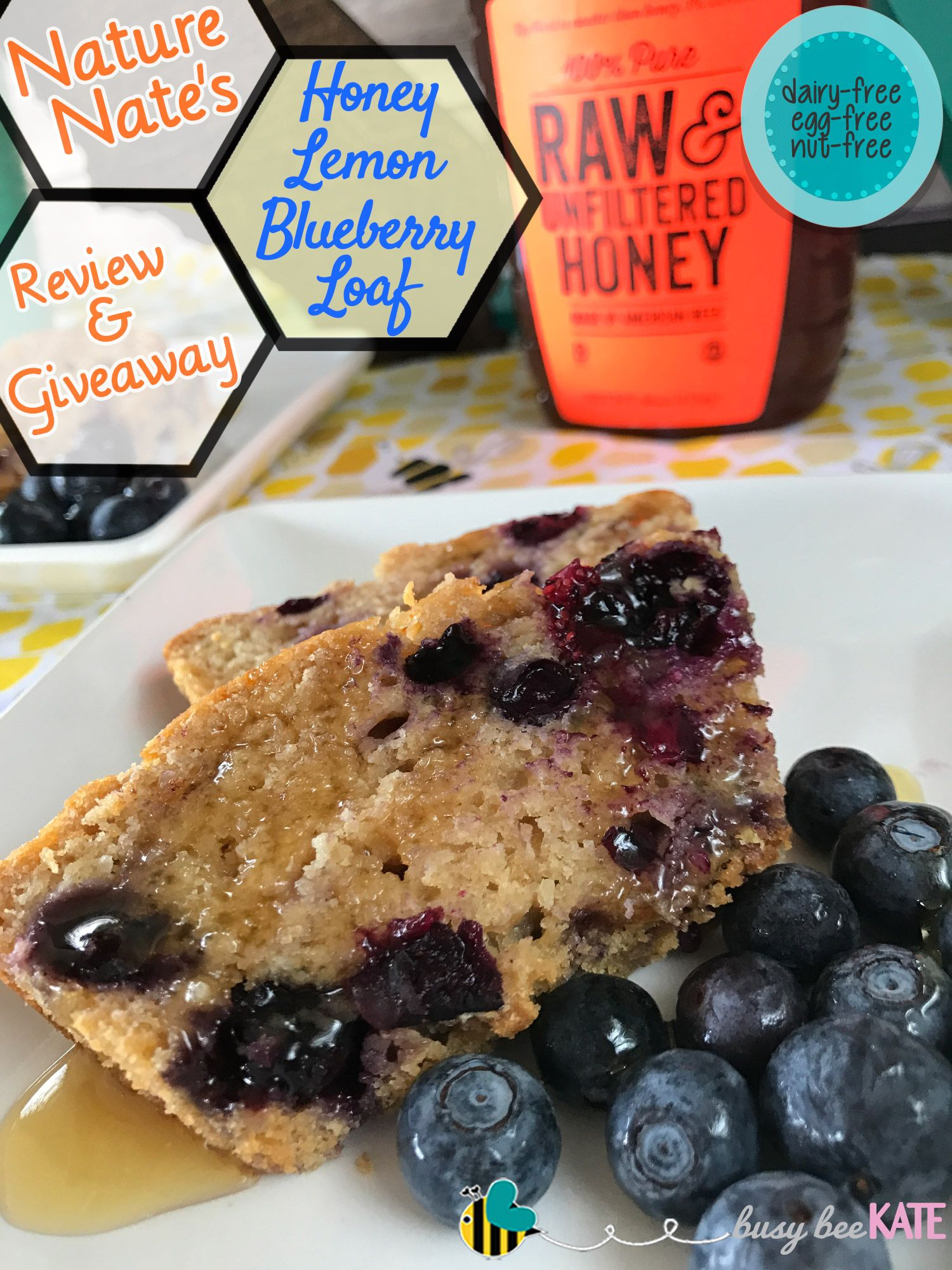 Busy Bee Kate | Nature Nate's Honey - Review, Giveaway & Recipe for Honey Lemon Blueberry Loaf