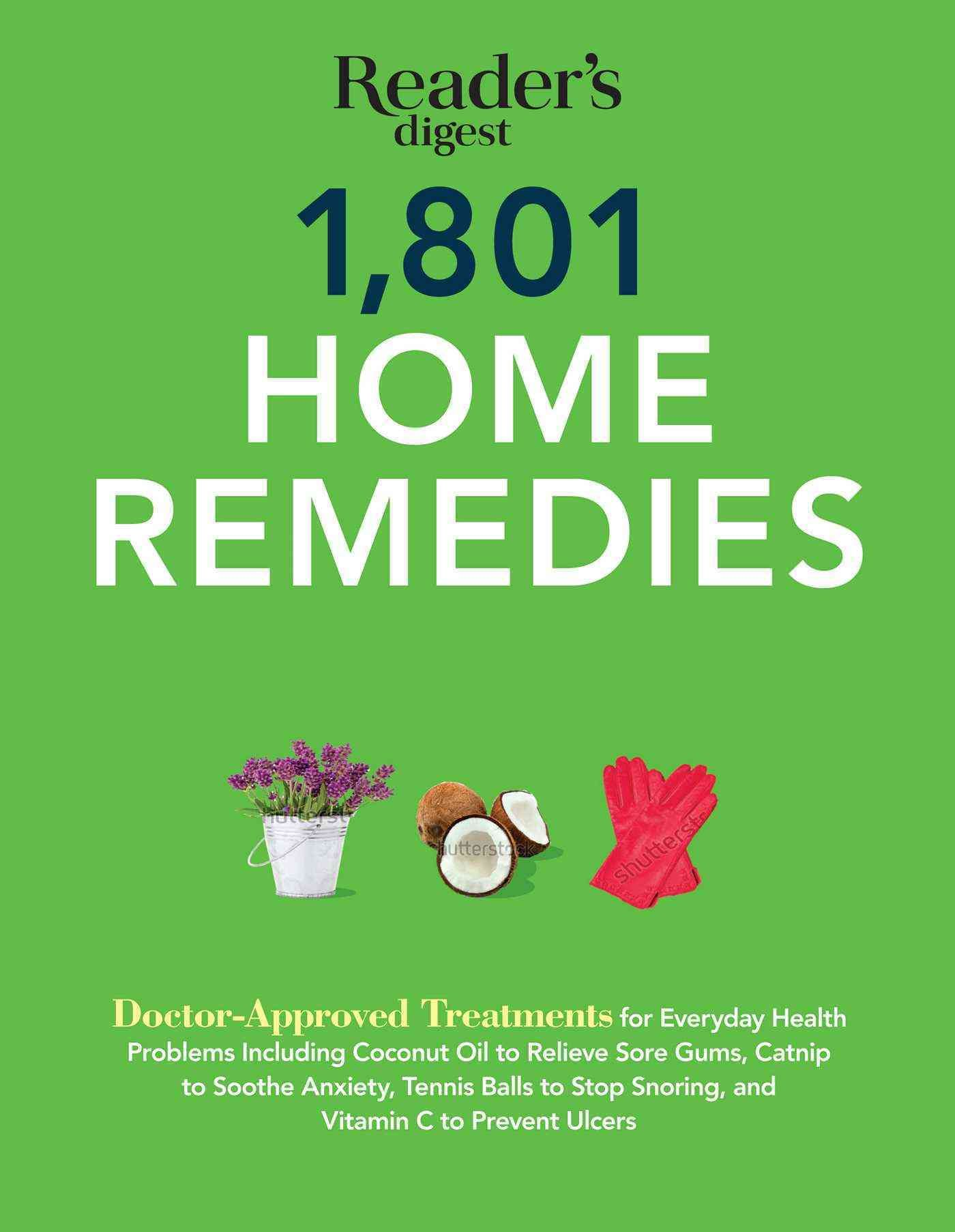 1801 home remedies doctor approved treatments for everyday health1801 home remedies doctor approved treatments for everyday health problems, including