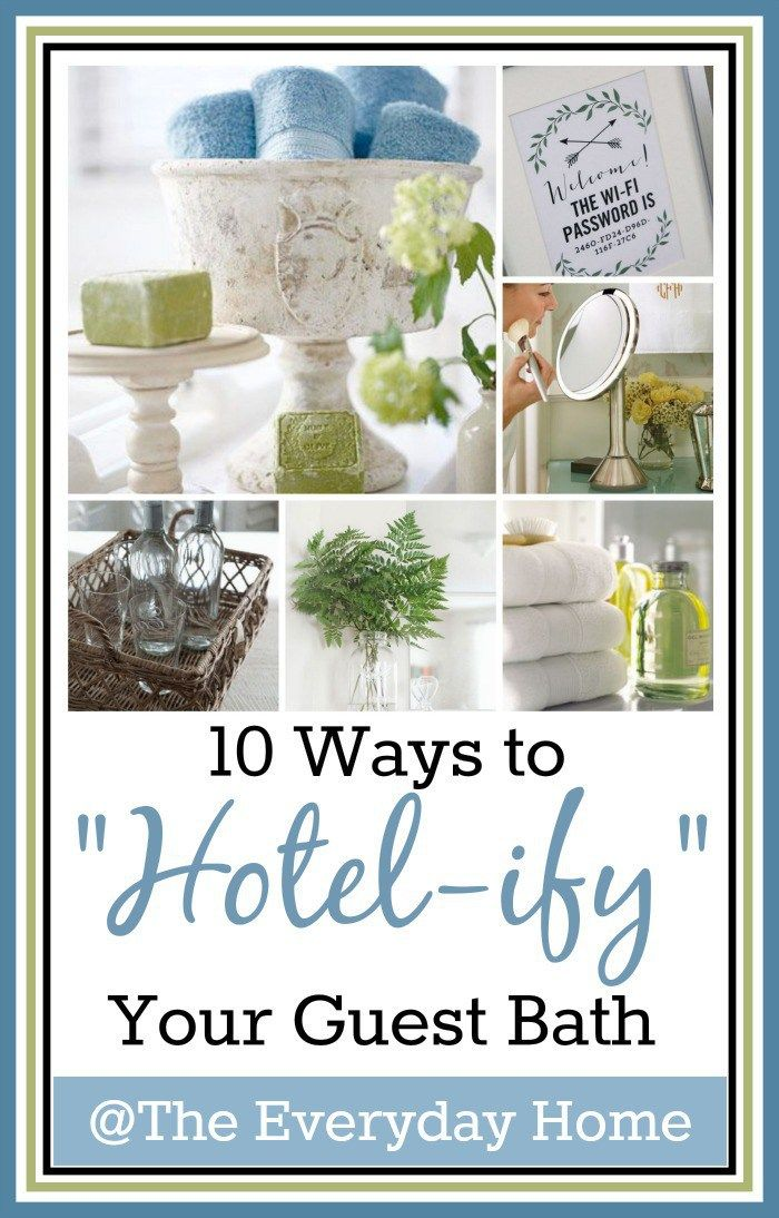 """how to """"hotelify"""" your guest bathroom  guest room"""