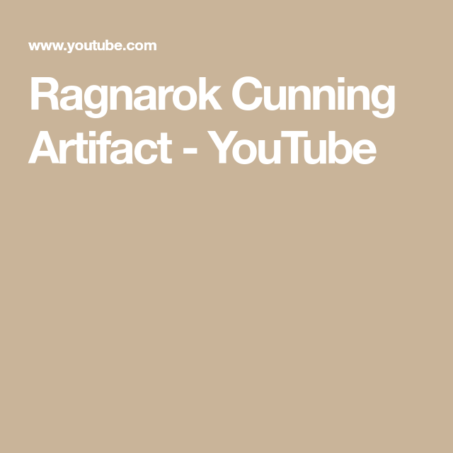Ragnarok Cunning Artifact - YouTube | Ark | Ark