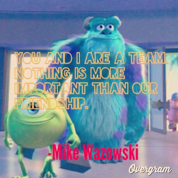 Disney quotes(: Monster Inc  | Quotes | Disney friendship