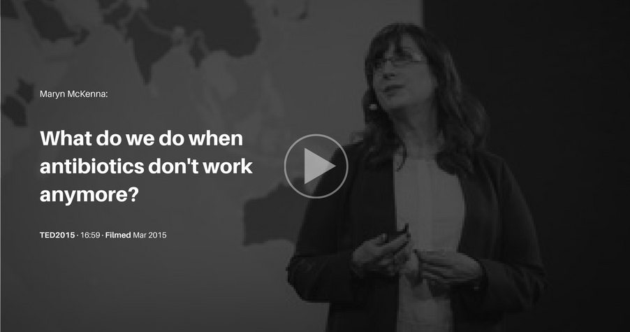 Check out this Ted Talk discussing antibiotic resistance