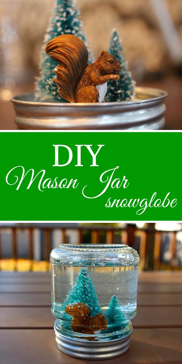 DIY Mason Jar Snow Globe Weekend Craft Mason jar diy