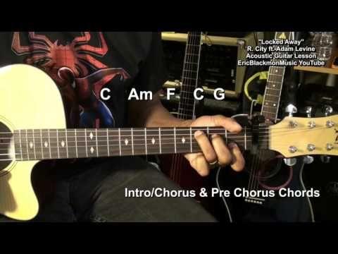 R City Locked Away Ft Adam Levine Cool Strum Easy Guitar Tutorial Guitar Tutorial Guitar Lessons Tutorials Guitar Lessons