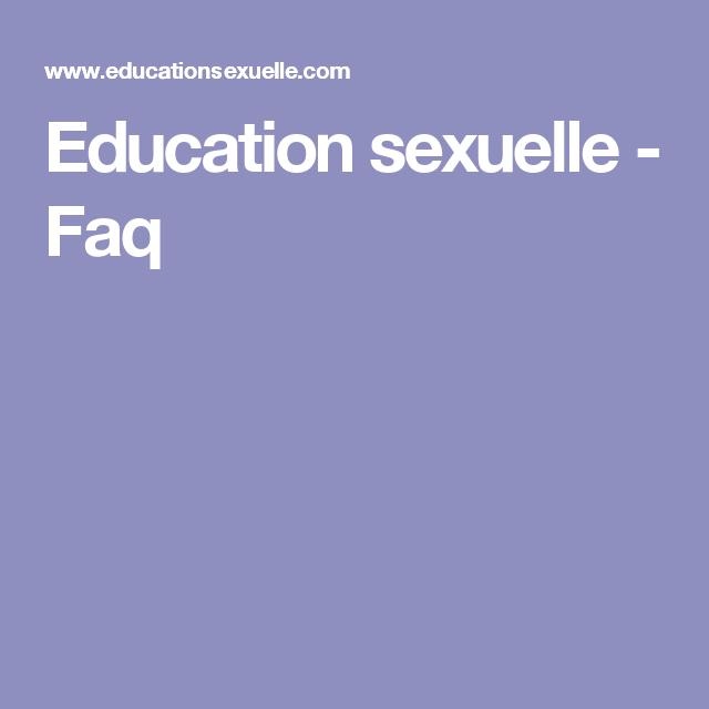 Education sexuelle - Faq