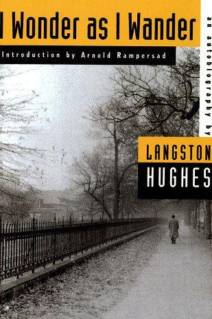 I Wonder As I Wander, by Langston Hughes | Langston hughes ...