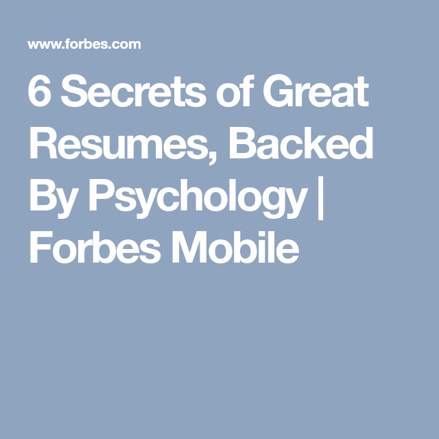 Psychology Resumes 6 Secrets Of Great Resumes Backedpsychology