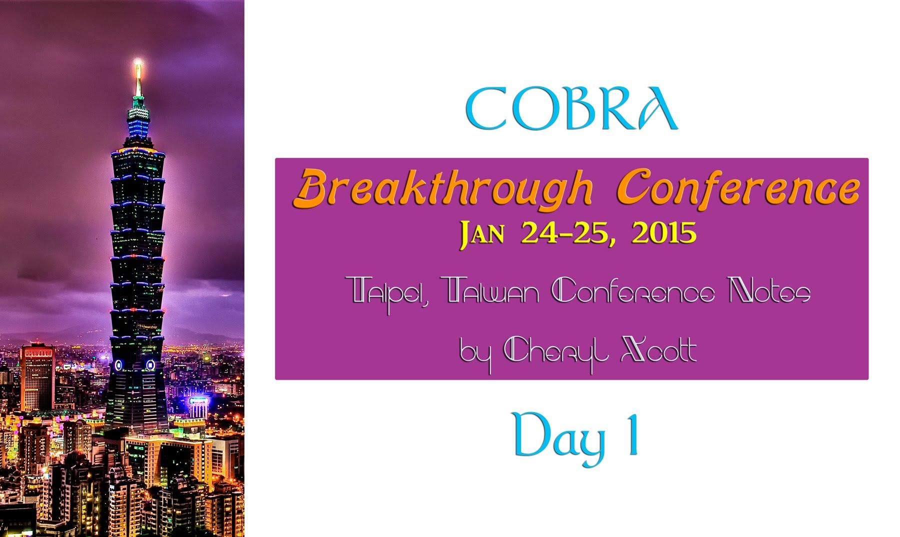 CobraS Breakthrough Conference In Taiwan Day  Of   New Earth