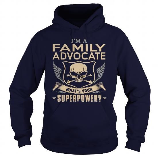 FAMILY ADVOCATE What's Your Superpower T Shirts, Hoodies. Check price ==► https://www.sunfrog.com/LifeStyle/FAMILY-ADVOCATE-super-Navy-Blue-Hoodie.html?41382