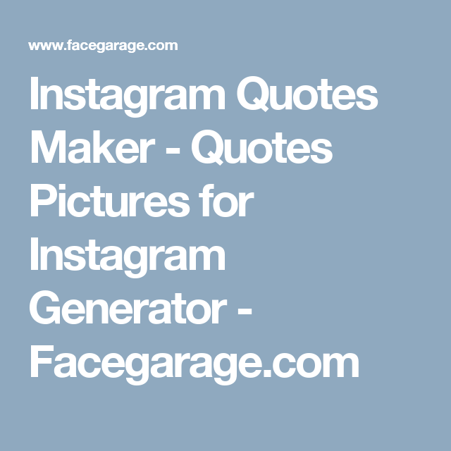 Instagram Quote Maker Instagram Quotes Maker  Quotes Pictures For Instagram Generator