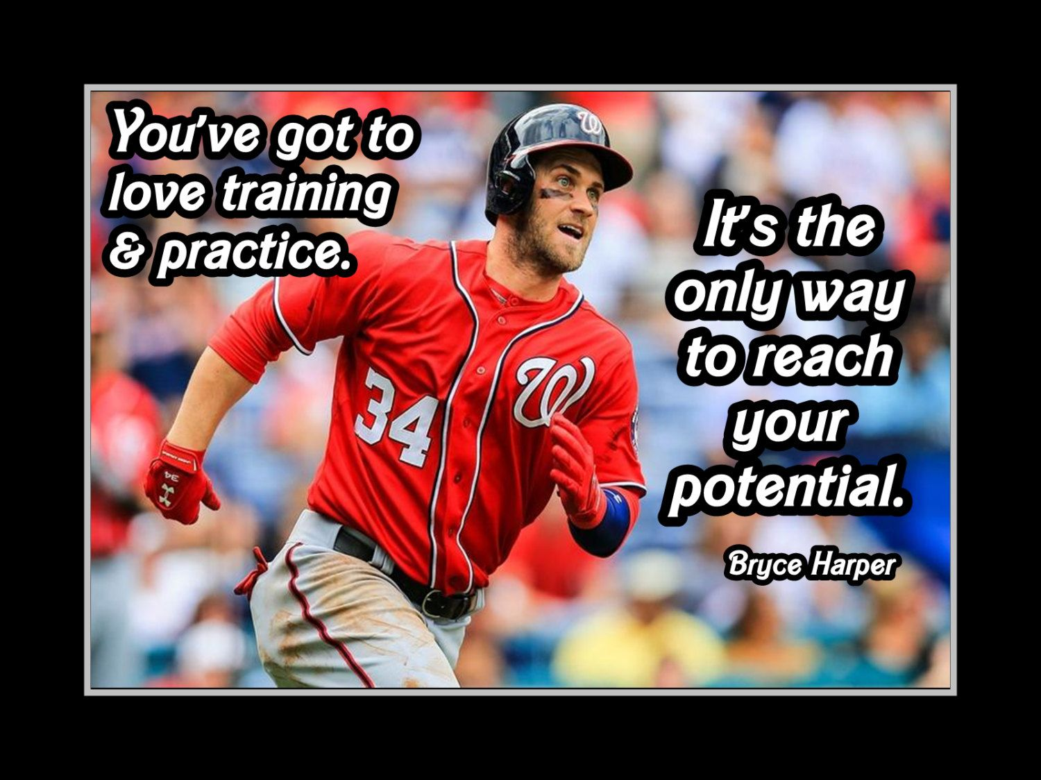 Baseball Love Quotes Baseball Motivation Bryce Harper Poster Nationals Photo Quote Wall