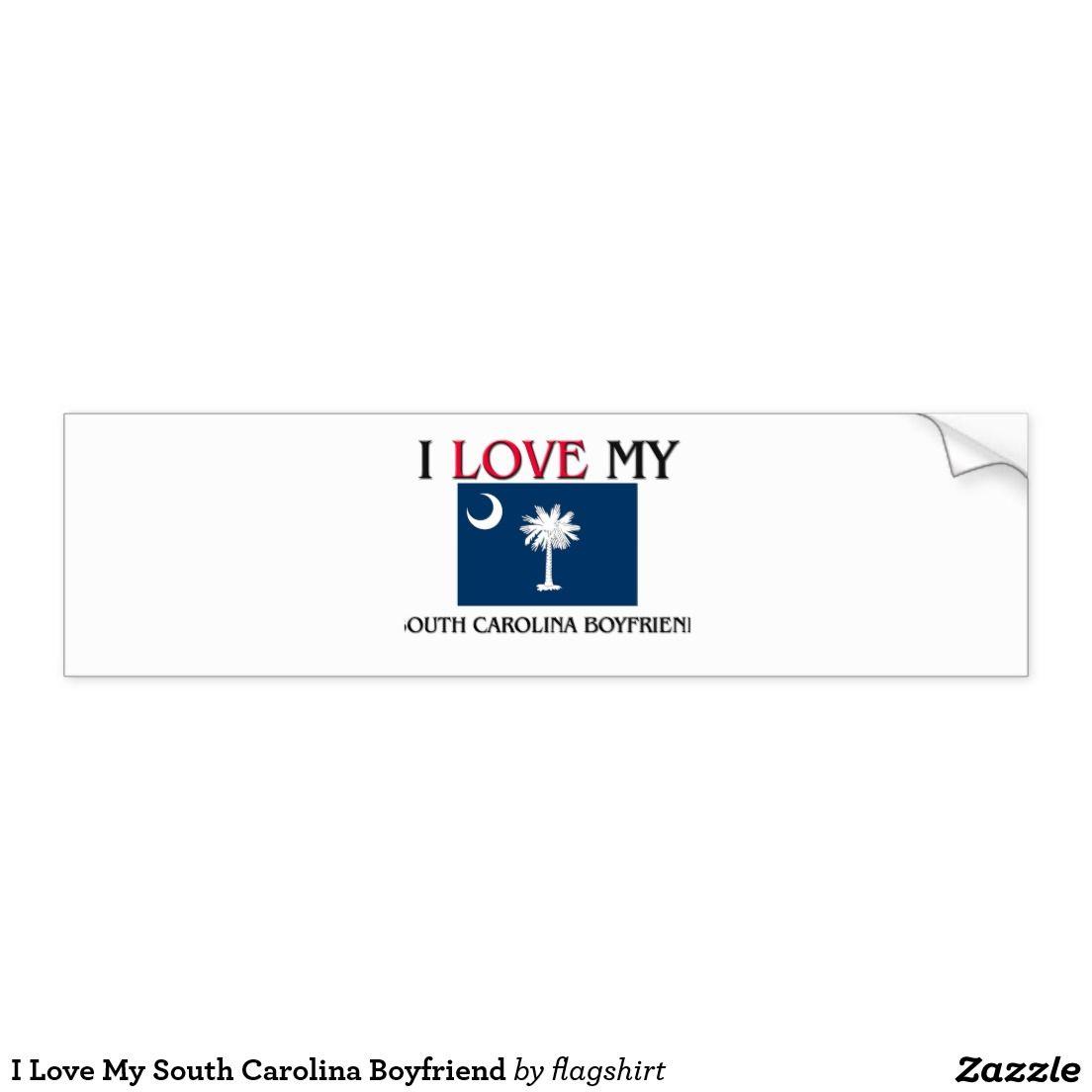 I Love My South Carolina Boyfriend Bumper Sticker Zazzle Com Bumper Stickers Car Bumper Stickers My Love [ 1104 x 1104 Pixel ]