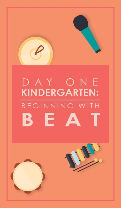 Day One in Kindergarten: Beginning with the Beat #musicsongs