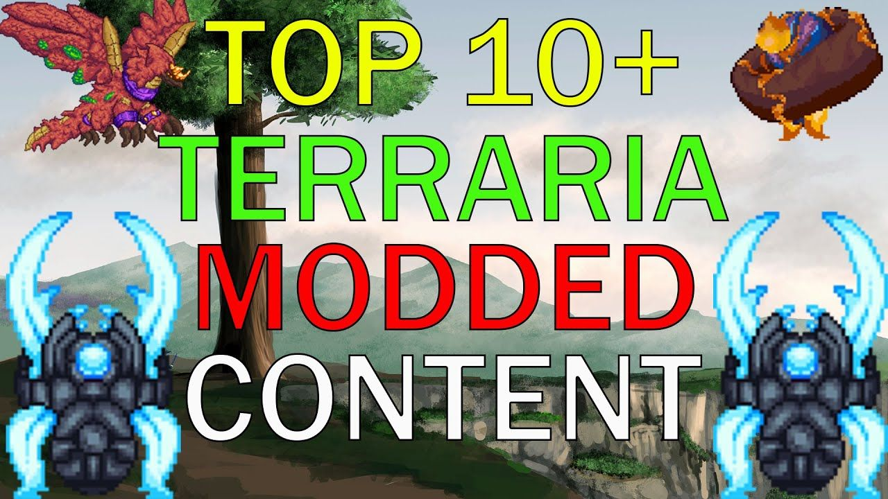 Top 10 Terraria 1 3 5 Mods Ultimate Terraria Content Mods In 2020 Terrarium Content Top 10