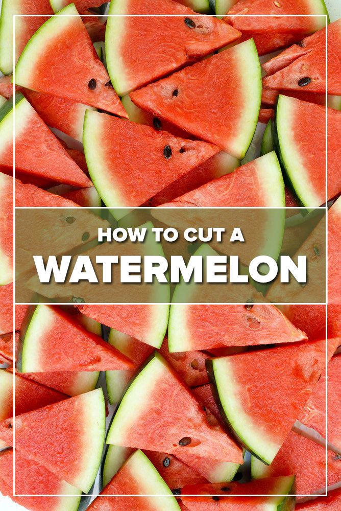 how to cut a watermelon properly